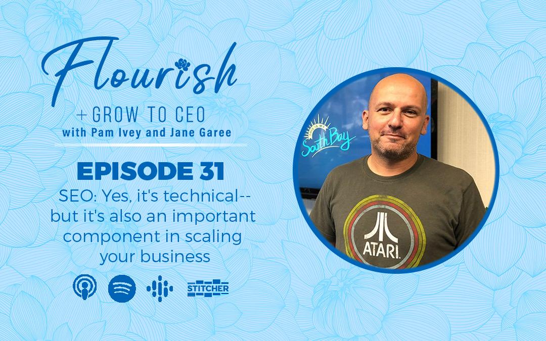 SEO-for-small-businesses-Eric-Seropyan-Flourish+grow-to-CEO-ep31